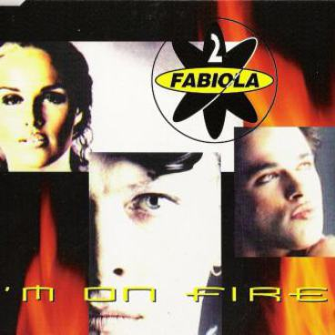 2 Fabiola - Im On Fire