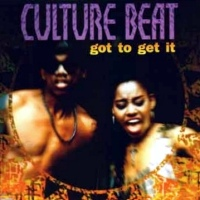Culture Beat - Got to get