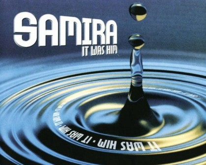 Samira - It Was Him