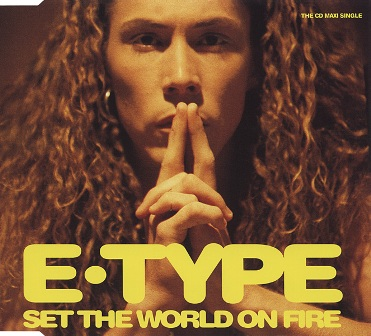 e-type-set-the-world-on-fire